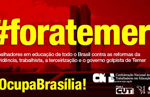 CNTE FORA TEMER!